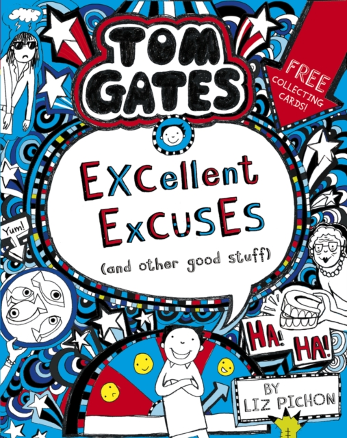 Tom Gates 2 Excellent Excuses