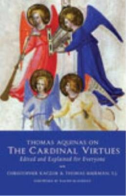 Thomas Aquinas on the Cardinal Virtues