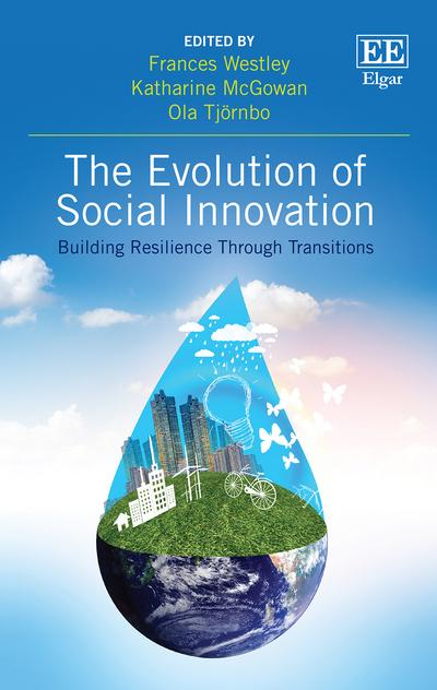 The Evolution of Social Innovation: Building Resilience Through Transitions