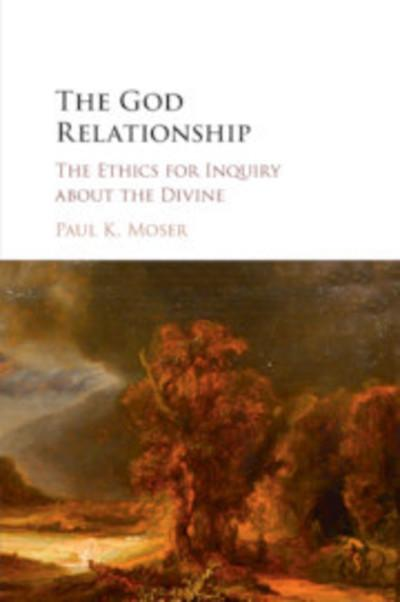 The God Relationship: The Ethics for Inquiry about the Divine