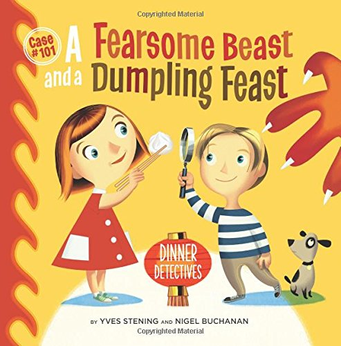 Fearsome Beast and a Dumpling Feast by Yves and Buchanan, Nigel Stening, ISBN: 9780646964973