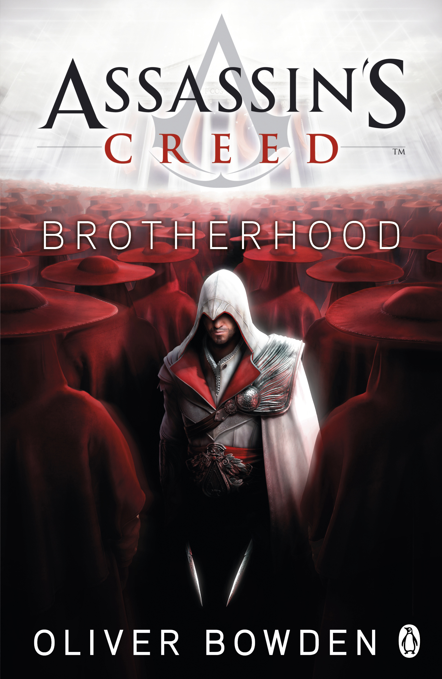 Assassin's Creed: Brotherhood by Oliver Bowden, ISBN: 9780241951712