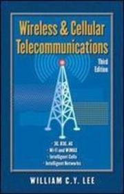 Wireless and Cellular Telecommunications, 3e by LEE, ISBN: 9780071252553