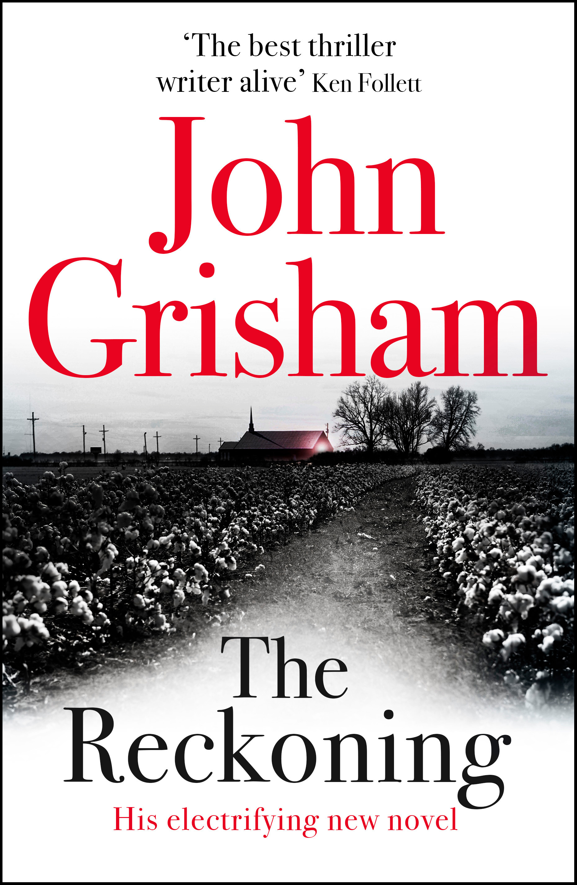 The Reckoning by John Grisham, ISBN: 9781473684393