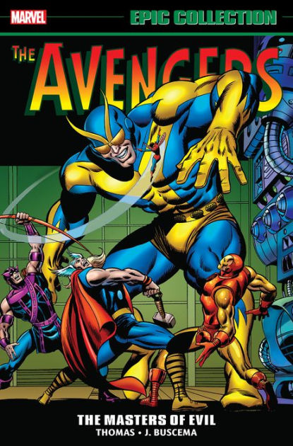 Avengers Epic Collection: Masters of Evil by Roy Thomas, ISBN: 9781302904104