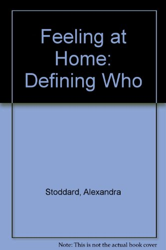 Feeling at Home: Defining Who
