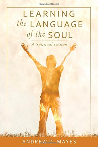 Learning the Language of the SoulA Spiritual Lexicon