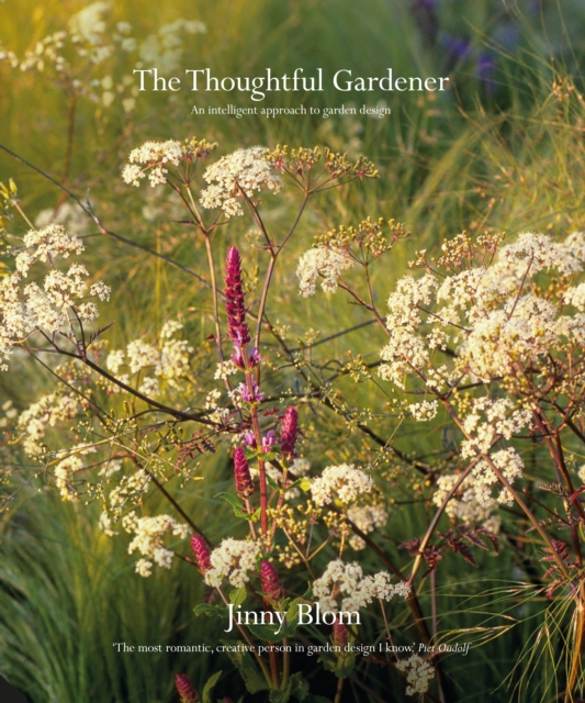 The Thoughtful Gardener: Intelligent and Practical Garden Design