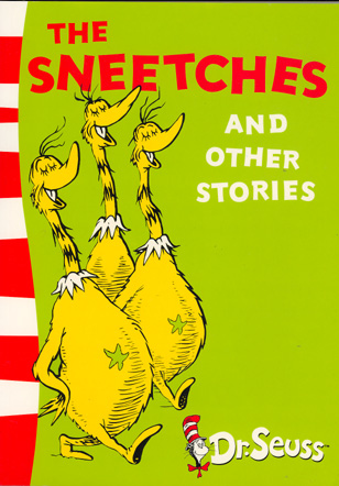 The Sneetches and Other Stories: Complete & Unabridged