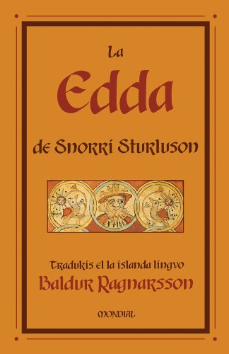 La Edda De Snorri Sturluson by Snorri Sturluson and Baldur Ragnarsson (Translated by), ISBN: 9781595690784