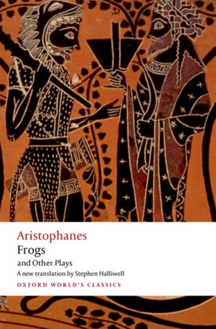 Aristophanes: Frogs and Other PlaysA New Verse Translation, with Introduction and ...