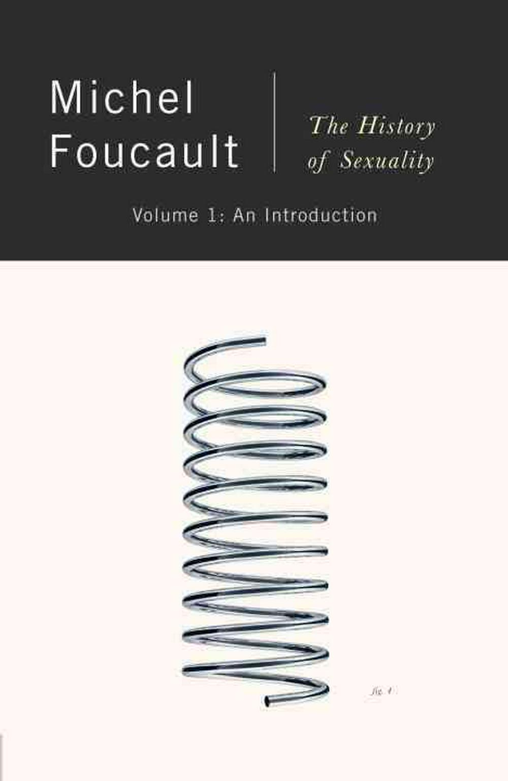 an introduction to the history of michael foucault In the history of sexuality, foucault argued that a new that foucault understood power/knowledge as brief foucault: a very short introduction.
