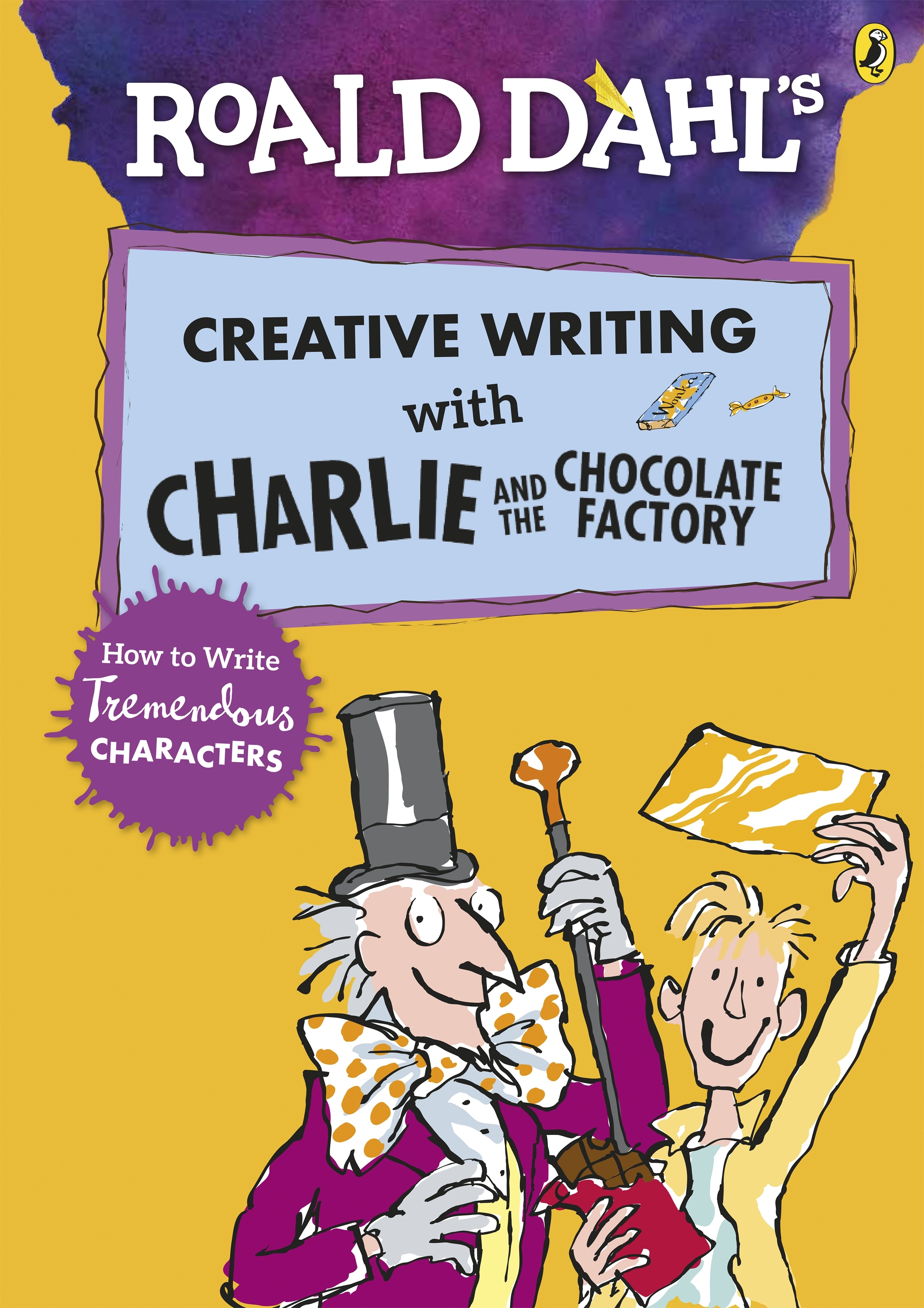Roald Dahl's Creative Writing With Charlie And The Chocolate FactoryHow To Write Tremendous Characters