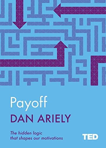 TEDPayoff by Dan Ariely, ISBN: 9781471156076