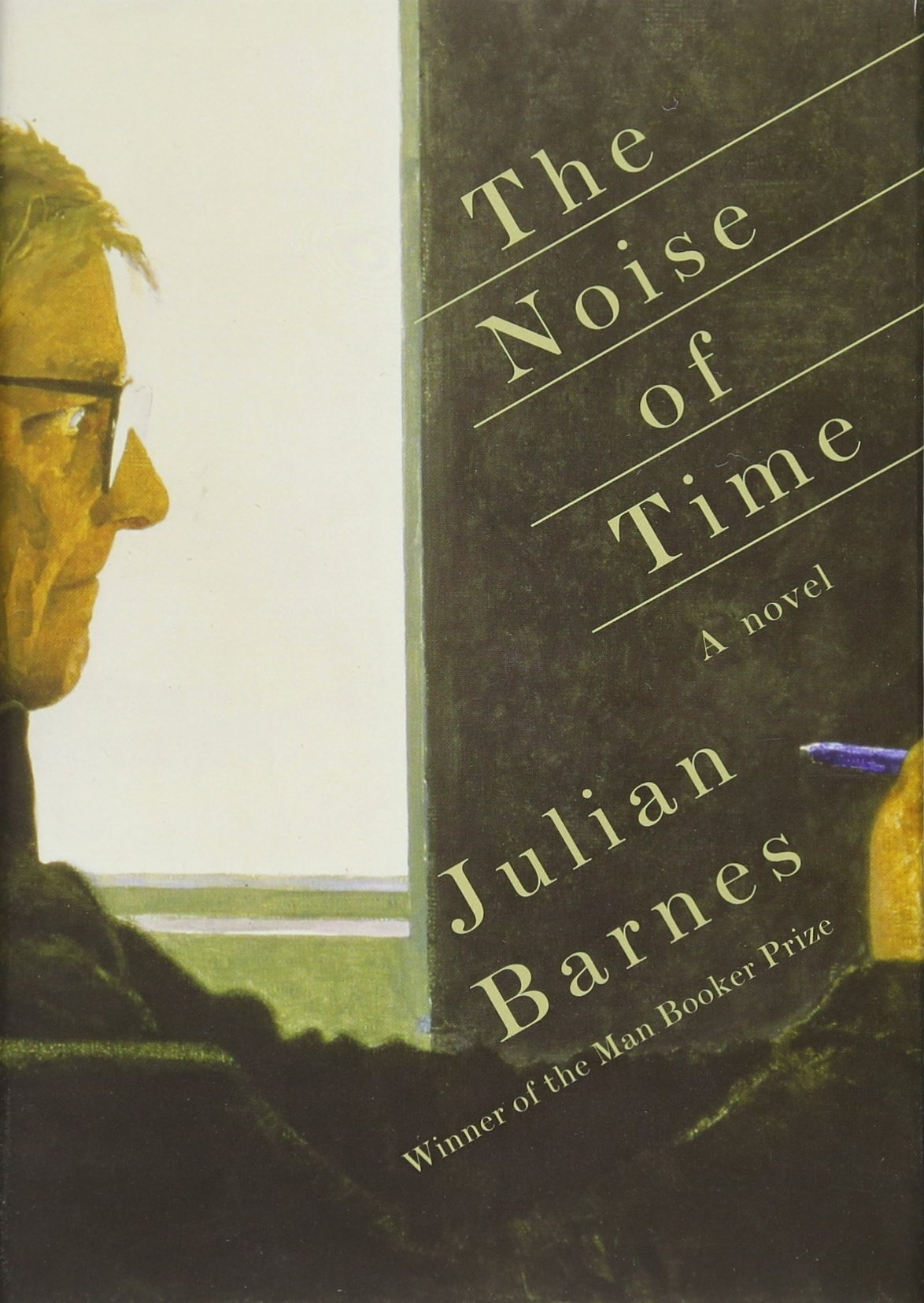 The Noise of Time by Julian Barnes, ISBN: 9781101947241