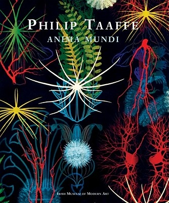 Philip Taaffe: Anima Mundi by Colm Tóibín, ISBN: 9781907020605