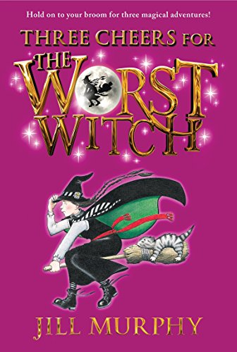Three Cheers for the Worst WitchWorst Witch