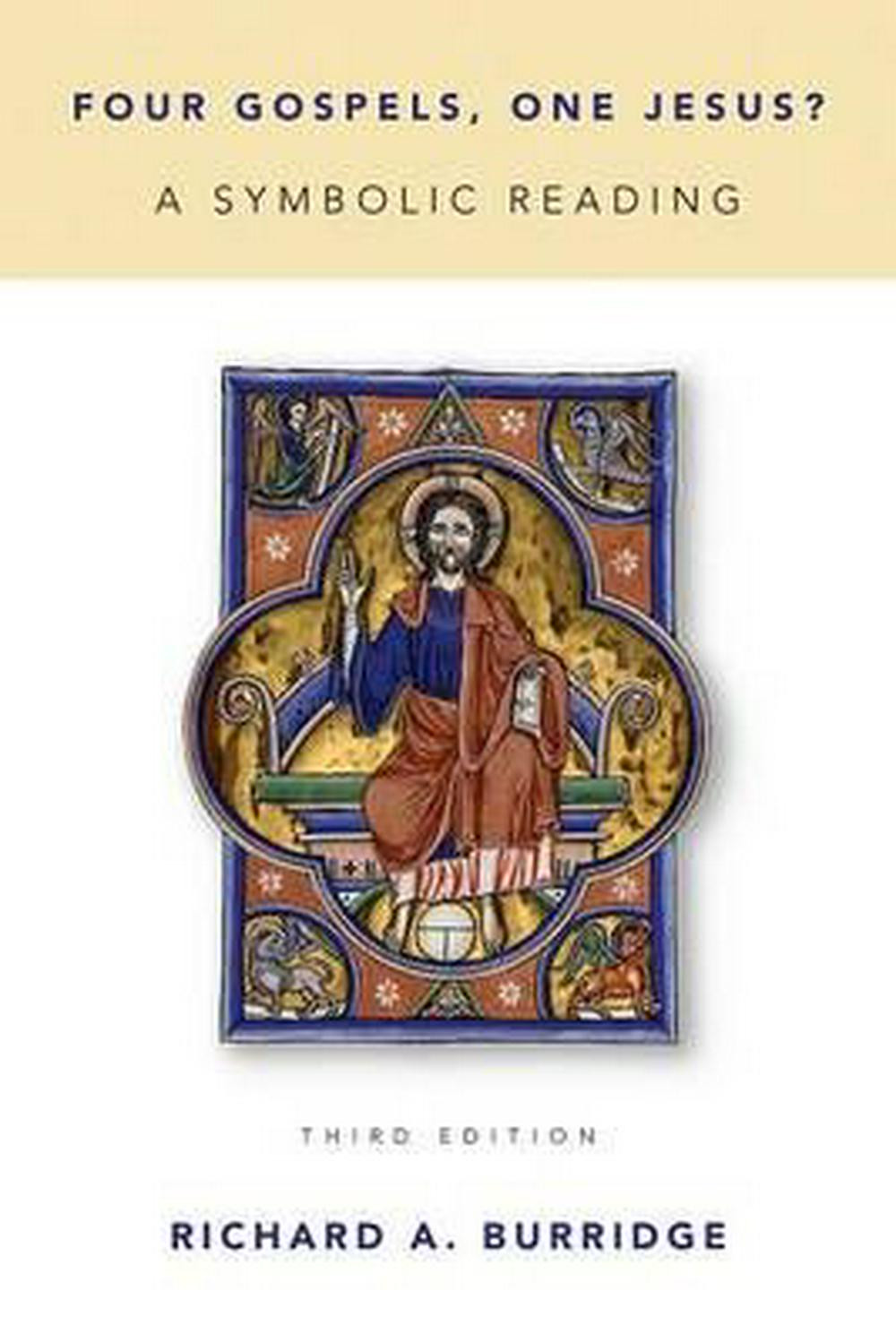 Four Gospels, One Jesus?: A Symbolic Reading by Richard A. Burridge, ISBN: 9780802871015