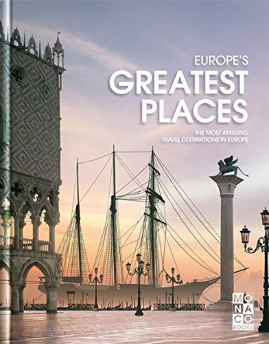 Europe's Greatest Places by Monaco Books, ISBN: 9783899446203