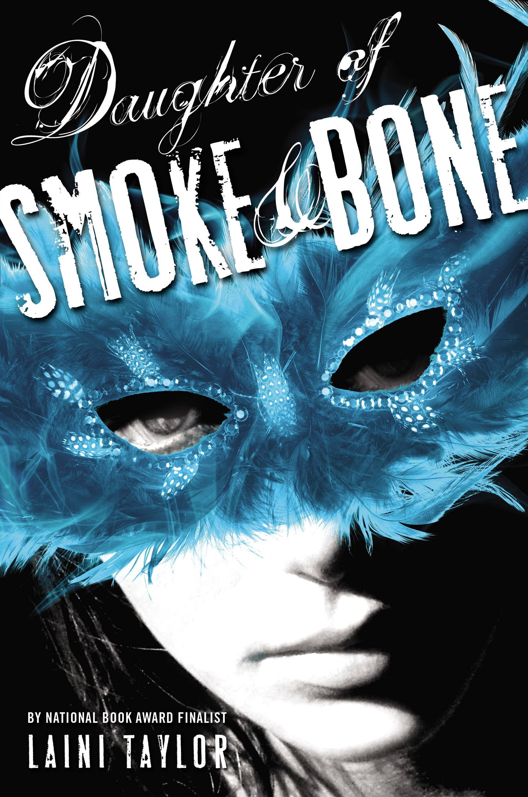 Daughter of Smoke and Bone by Laini Taylor, ISBN: 9780316134026