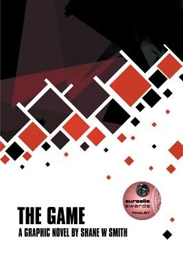 The Game by Shane W. Smith, ISBN: 9780992520908