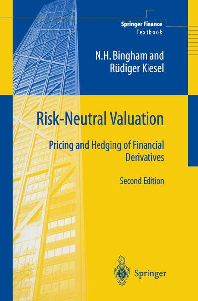 Risk-Neutral Valuation: Pricing and Hedging of Financial Derivatives