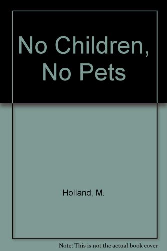 No Children, No Pets
