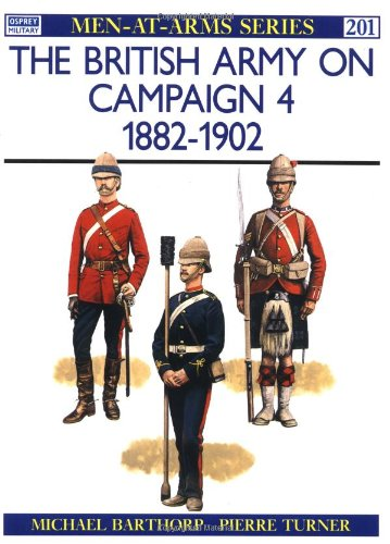 The British Army on Campaign, 1816-1902 by Michael Barthorp, ISBN: 9780850458497