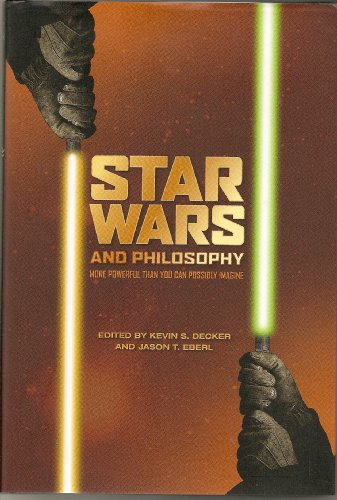 """Star Wars"" and Philosophy"