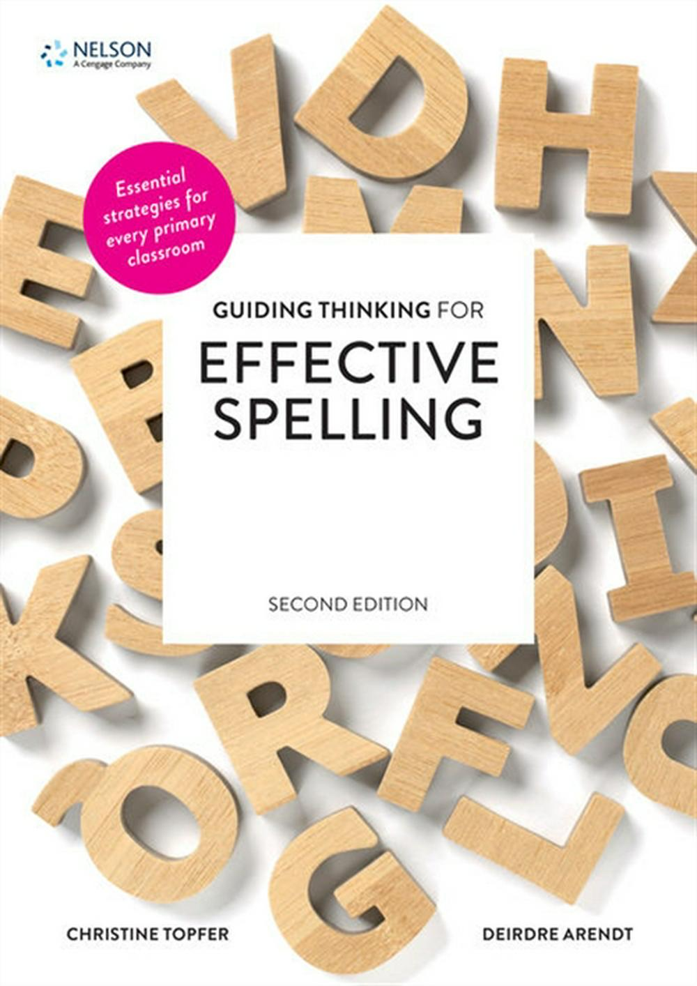 Guiding Thinking for Effective Spelling 2nd Edition