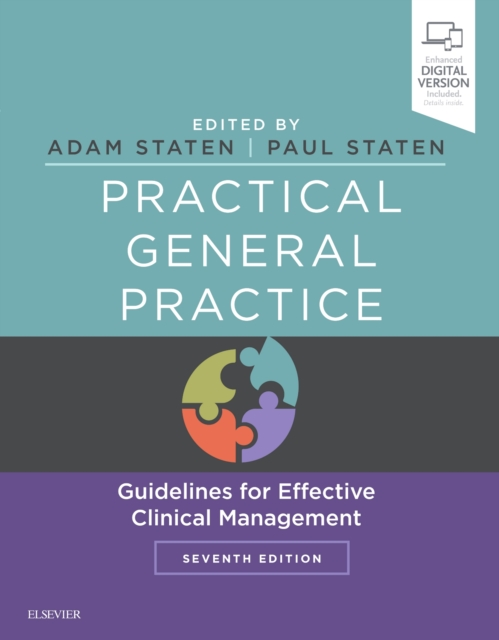Practical General Practice: Guidelines for Effective Clinical Management by Elaine Taylor, Rachael Imrie, Lindsey M. Pope, Lynsay Crawford, Lynsey Yeoman, Adam Peter Staten, Paul Staten, ISBN: 9780702055522