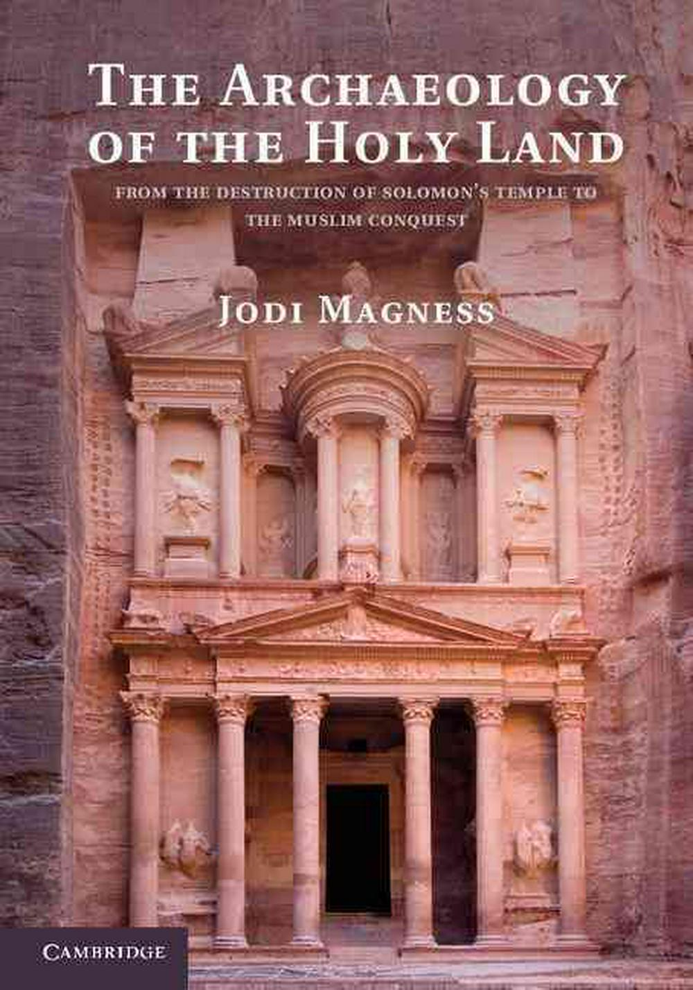 The Archaeology of the Holy Land