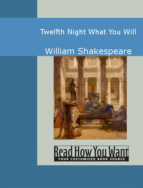 the definition of the term a fool a silly person in the twelfth night by william shakespeare The shakespearean fool (or shakespearean fool) is a recurring character type in the works of william shakespeare 'the fool the uncanniest character in shakespeare humanizes lear, and makes the dread king accessible to us.