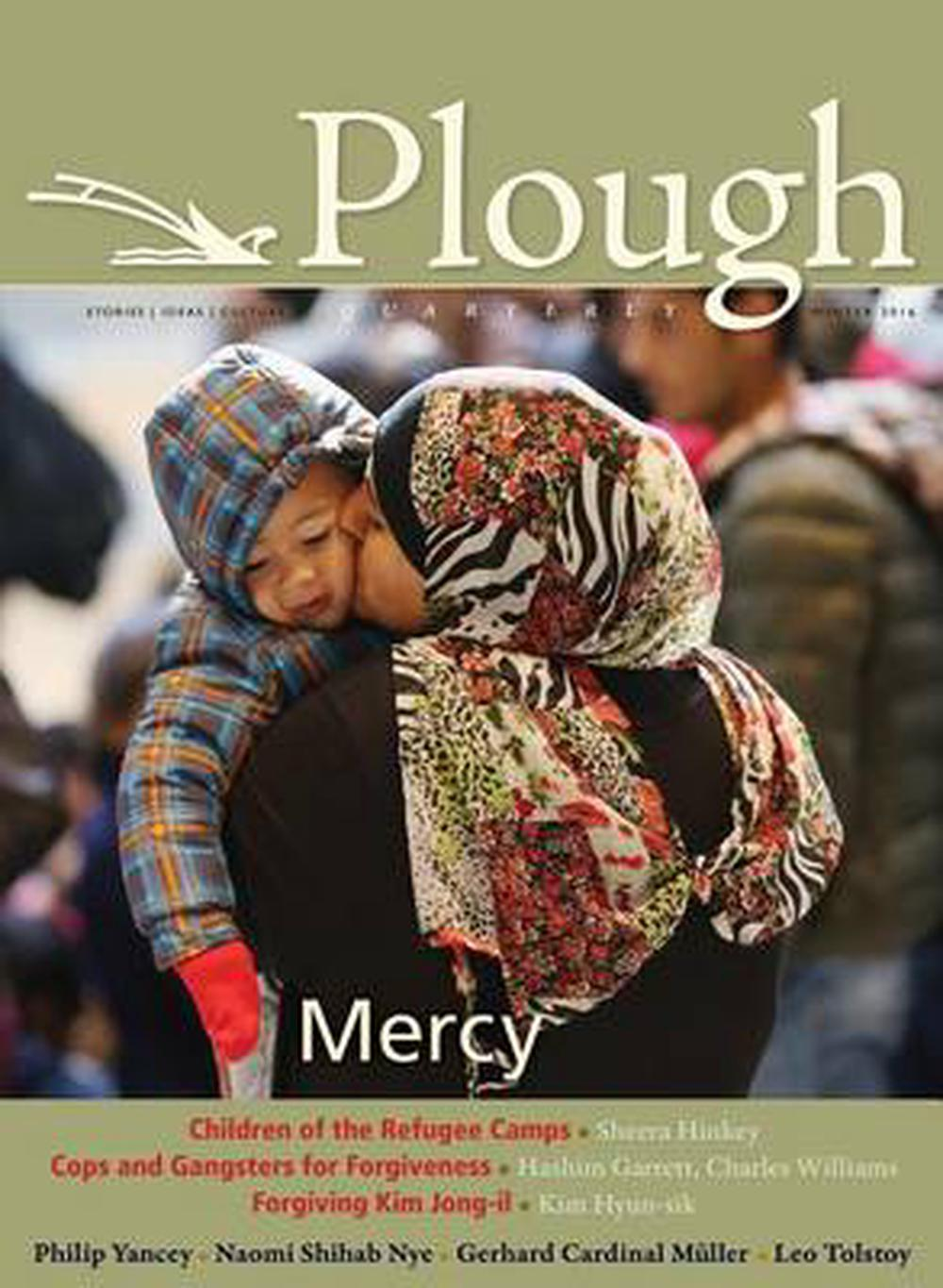 Plough Quarterly No. 7Mercy