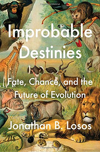 Improbable Destinies by Jonathan B. Losos, ISBN: 9780399184925