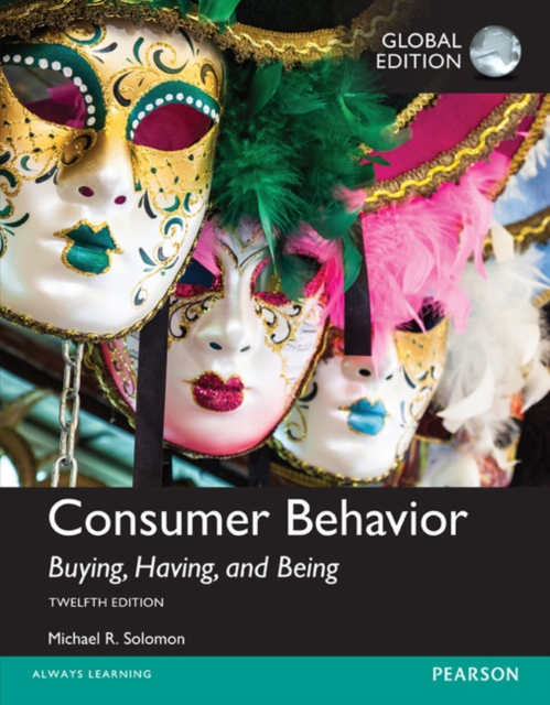 Consumer Behavior, Global Edition by Michael R. Solomon, ISBN: 9781292153100