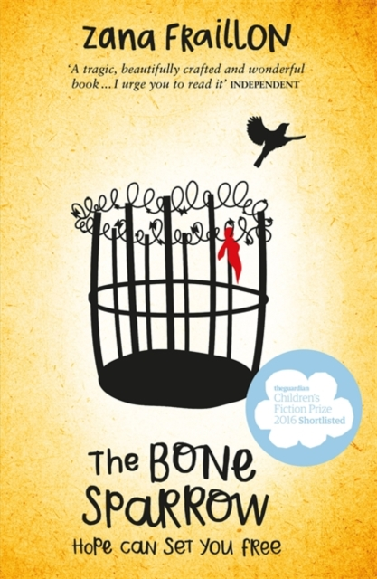 The Bone Sparrow: a refugee novel by Zana Fraillon, ISBN: 9781510101555