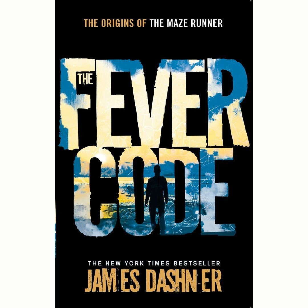 Fever Code by James Dashner, ISBN: 9781911077169
