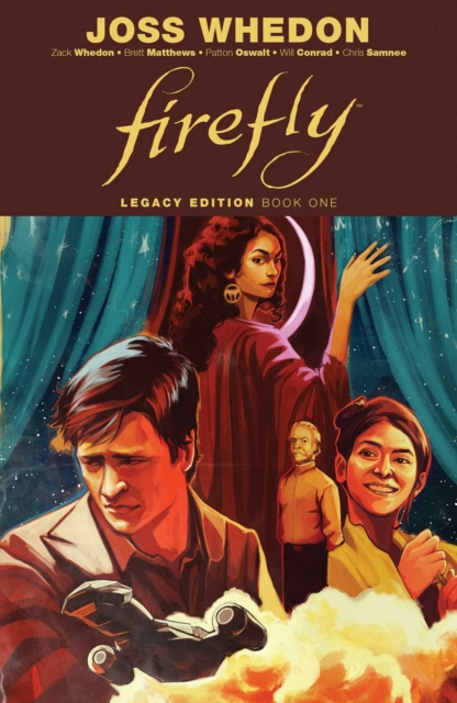 Firefly: Legacy Edition by Joss Whedon, ISBN: 9781684153206