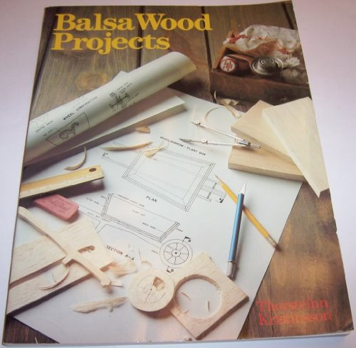 Balsa Wood Projects