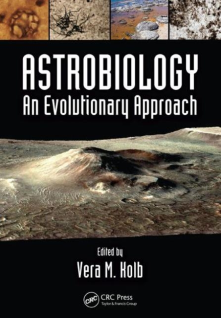 Astrobiology: An Evolutionary Approach