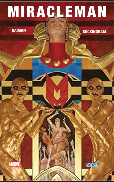Miracleman Book One: The Golden Age