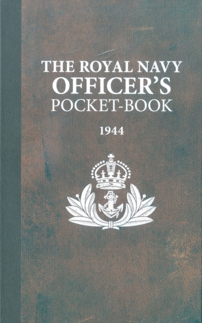The Royal Navy Officer's Pocket-Book by Brian Lavery, ISBN: 9781472834089