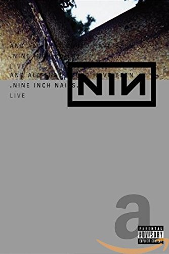 Nine Inch Nails Live - And All That Could Have Been by Unknown, ISBN: 0044006096599