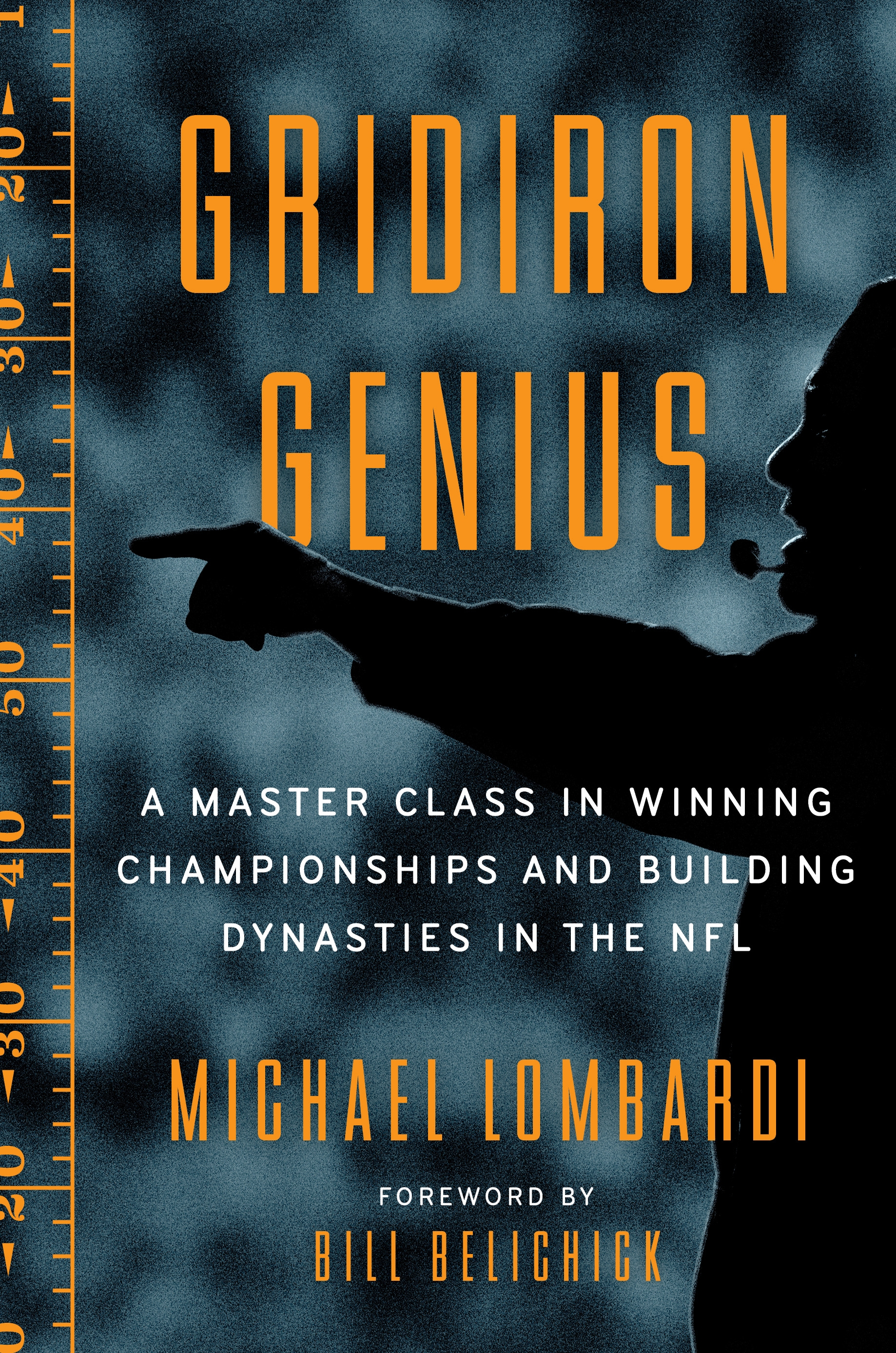 Football Done Right: How the Best NFL Coaches Breed Success