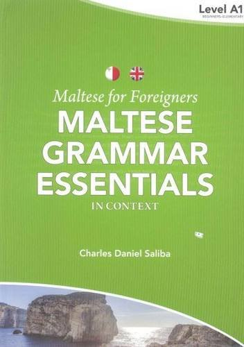 Maltese for Foreigners: Level A1: Maltese Grammar Essentials in Context