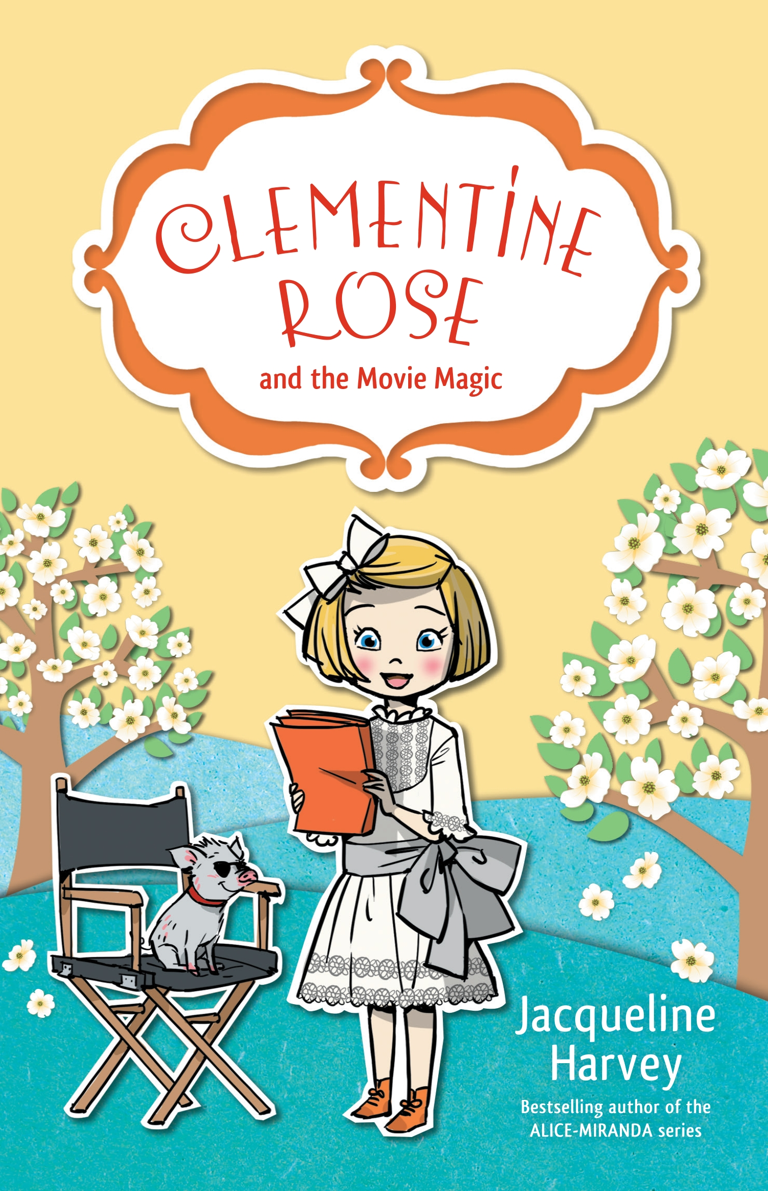 Clementine Rose and the Movie Magic 9 by Jacqueline Harvey, ISBN: 9780857985187