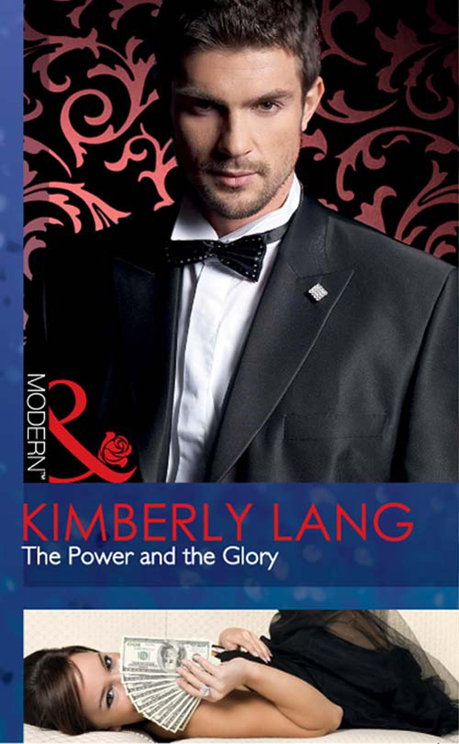 The Power and the Glory by Kimberly Lang, ISBN: 9781408920107