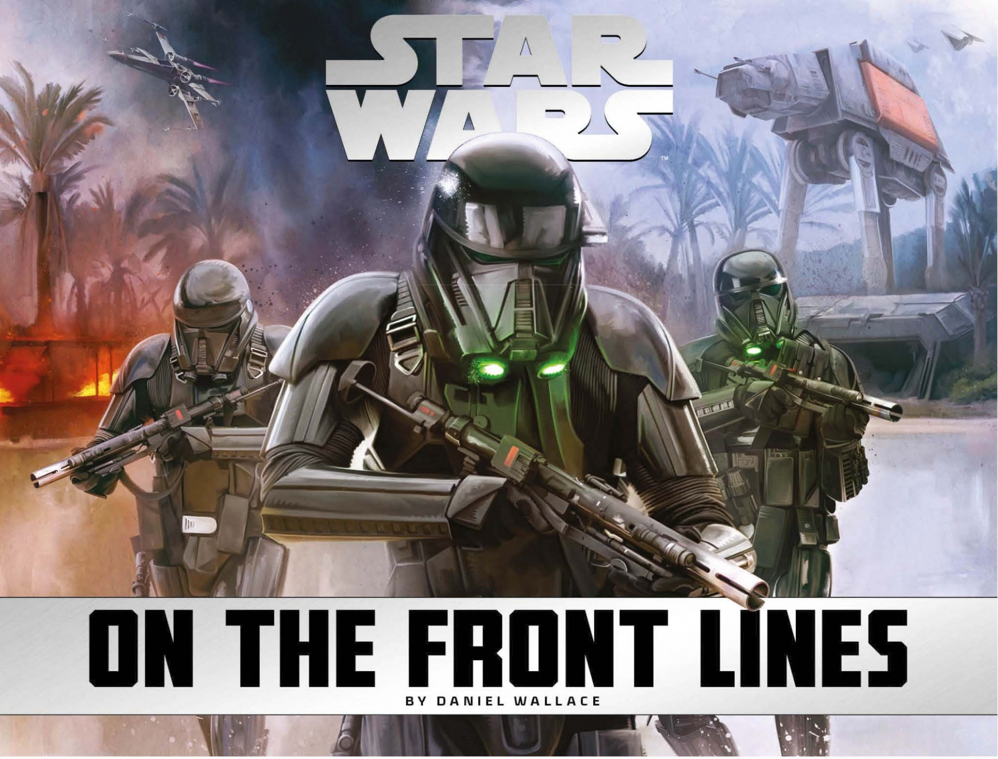Star Wars - On the Front Lines by Daniel Wallace, ISBN: 9781785652141