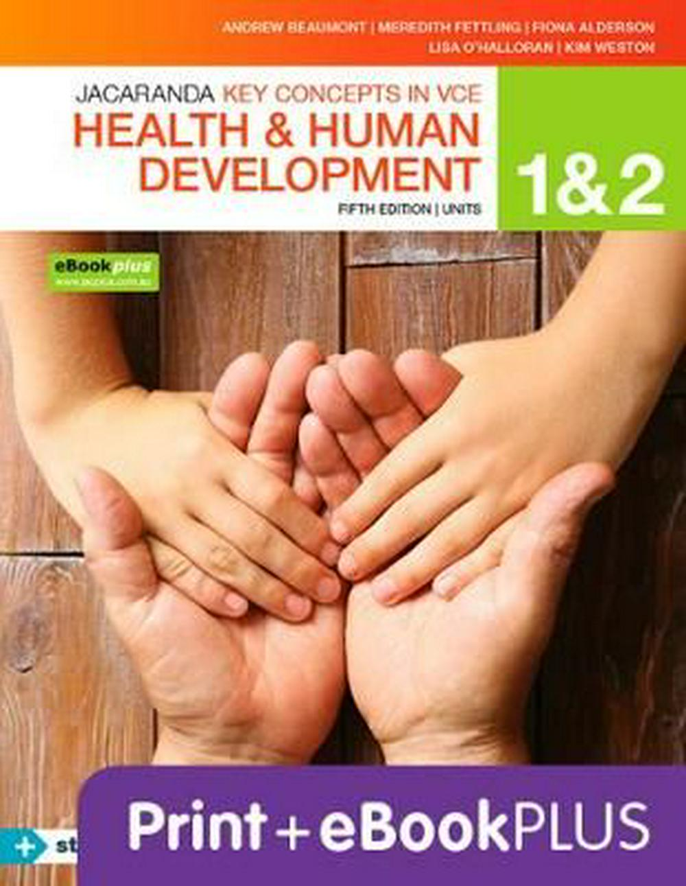 Key Concepts VCE Health and Human Development Units 1 &2 5E Ebk & Print+s/On  by Andrew Beaumont,Fiona Alderson,Lisa O'Halloran,Kim Weston, ISBN: 9780730346845